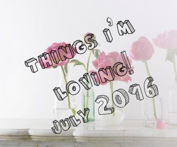 things-im-loving