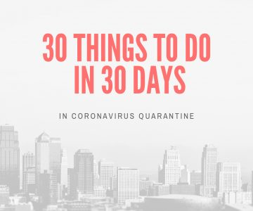 30-Things-To-Do-In-30-Days-In-Coronavirus-Quarantine-nikki-sharp